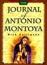 Journal of Antonio Montoya, Collignon, Rick, 1878448692, Book, Good