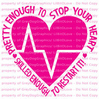 EKG Heartbeat Pretty Enough to Stop Your Heart Vinyl Decal Nursing Sticker