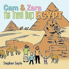 Cam and Zara the Travel Bugs : Egypt by Stephen Sayle (2011, Paperback)