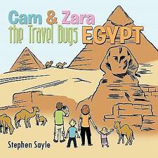 Cam und Zara the Travel Bugs: Ägypten von Stephen Sayle (2011, Taschenbuch)