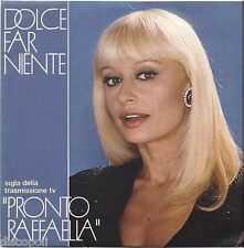 "RAFFAELLA  CARRA' - Dolce far niente VINYL 7"" 45 LP 1984 NEAR MINT/VG+ SIGLA TV"