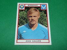 J. GALLICE BORDEAUX GIRONDINS LESCURE RECUPERATION PANINI FOOTBALL 76 1975-1976