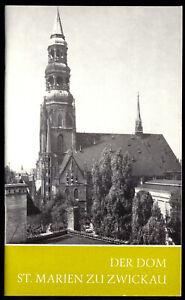 Der Dom St. Marien zu Zwickau, Das Christliche Denkmal 104, 1989