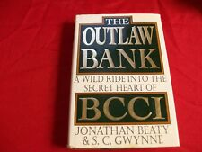 The Outlaw Bank : A Wild Ride into the Secret Heart of BCCI by S. C. Gwynne