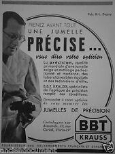 PUBLICITÉ 1937 JUMELLE DE PRÉCISION BBT KRAUSS - ADVERTISING