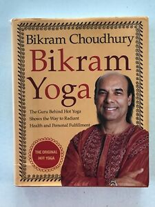 Bikram Yoga by Bikram Chaudhury Hardback 2007 Good Condition