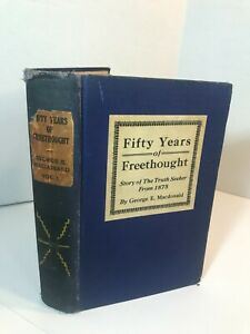 50 Years of Freethought by George E. Macdonald Antique Hardcover Published 1929