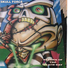 SKULL FORCE - RETURN OF THE DEATH RAY - ALBUM / HEAVY WEIGHT TECHNO