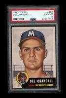 1953 Topps BB Card #197 Del Crandall Milwaukee Braves PSA EX-MT 6 !!!