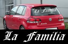 La Familia Aufkleber Sticker AUTO Heckscheibe Tuning Motorhaube Italien Tür