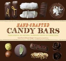 Hand-Crafted Candy Bars: From-Scratch, All-Natural, Gloriously Grown-