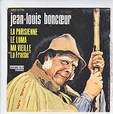 Jean-louis BONCOEUR Disque 45T EP la PARISIENNE - Le LUMA - Ma VIEILLE Folk RARE