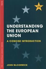 Understanding the European Union A Concise Introduction 9781137606259