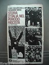 STORIA D ITALIA NEL PERIODO FASCISTA Vol I Luigi Salvatorelli Giovanni Mira di