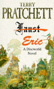 A Discworld novel: Eric: Faust [crossed out] by Terry Pratchett (Paperback)