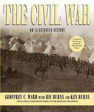 NEW The Civil War: An Illustrated History by Geoffrey C. Ward Hardcover Book (En