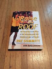 Raise the Roof : The Inspiring Inside Story of the Tennessee Lady Volunteers Und