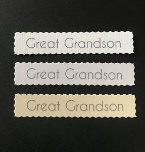 Great Grandson Deckled edged banners/card toppers sentiments embellishments pk10