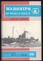 WARSHIPS OF WW II by LENTON. TRAWLERS Pub IAN ALLAN