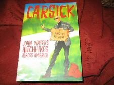 Carsick : John Waters Hitchhikes Across America by John Waters (2014, HD)1ED/1PR