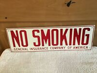 WOW! Vintage NO SMOKING SIGN METAL General INSURANCE Co. of America Advertising