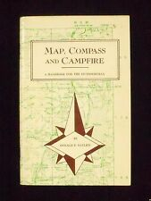 MAP, COMPASS AND CAMPFIRE: A HANDBOOK FOR THE OUTDOORSMAN BY Donald E. Ratliff