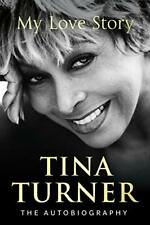 Tina Turner: My Love Story (Official Autobiography) by Turner, Tina Book The