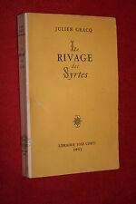 LE RIVAGE DES SYRTES par JULIEN GRACQ  éd.JOSE CORTI 1951 B.E.