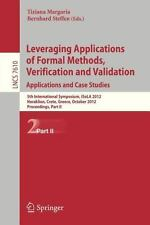 Leveraging Applications of Formal Methods, Verification and Validation : 5th...