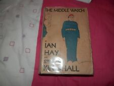 Ian Hay Stephen King Hall The Middle Watch 1st edition Hodder & Stoughton 1930