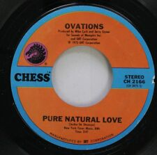 Soul Nm! 45 Ovations - Pure Natural Love / Gotta Move On On Chess