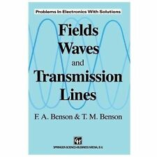 Fields, Waves and Transmission Lines : Problems in Electronics with Solutions...