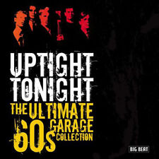 "UPTIGHT TONIGHT  ""THE ULTIMATE 60's GARAGE COLLECTION""  26 AWESOME TRACKS"