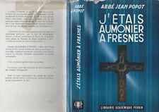 C1  Abbe POPOT J etais Aumonier a FRESNES 1946 1954 Epuration AVEC JAQUETTE