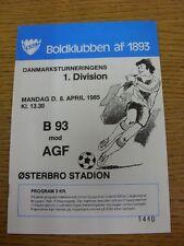 08/04/1985 Boldklubben af 1893 v AGF Aarhus  . Thanks for taking the time to vie