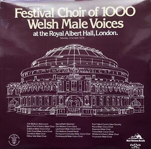 FESTIVAL CHOIR OF 1000 WELSH MALE VOICES 21/4/1979 LP VINYL RECORD PLAY TESTED