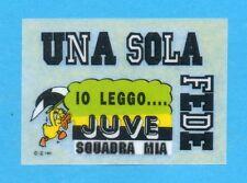 JUVE NELLA LEGGENDA-Ed.MASTER 91-Figurina/TRASFERELLO- UNA SOLA FEDE -NEW