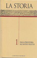 LA STORIA - DALLA PREISTORIA ALL'EGITTO - VOL.1