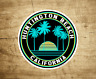 "Huntington Beach California Decal Sticker  3"" Surfing Pacific Ocean Surf"
