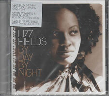 Lizz Fields By Day By Night CD NEU I Gotta Go Say The Word When I See Love