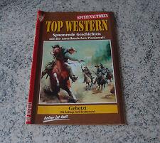 TOP WESTERN Roman Heft Nr. 9 Gehetzt