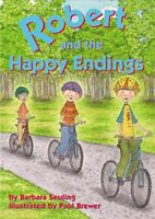 Robert and the Happy Endings (Robert Books)