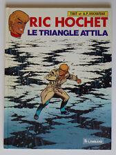 RIC HOCHET - T45 : LE TRIANGLE ATTILA - TIBET / DUCHÂTEAU - EO