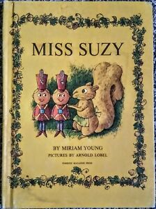 Miss Suzy by Miriam Young Parents' Magazine Press 1964