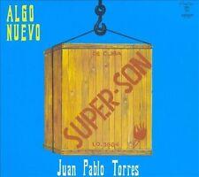 Algo Nuevo: Súper-Son/Con Todos los Hierros * by Juan Pablo Torres (CD,...
