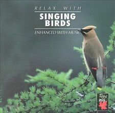 SINGING BIRDS -RELAX WITH ENCHANCED MUSIC - MINT CD