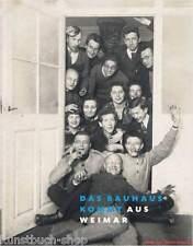 Fachbuch Das Bauhaus kommt aus Weimar, Schlemmer Schreyer Klee Kandinsky, NEU