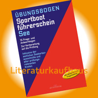 Übungsbogen Sportboot-Führerschein SbF See, Motor Fragen & Antworten zur Prüfung