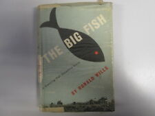 Acceptable - THE BIG FISH - Wills, Ronald 1951-01-01 First edition, 1951. 231 pa