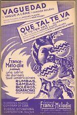 VAGUEDAD Boléro de René TOUZET & QUE TAL TE VA Guaracha de Miguelito VALDÈS 1942